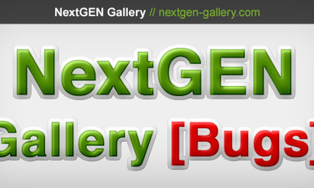 How To Submit Your NextGEN Gallery Bug