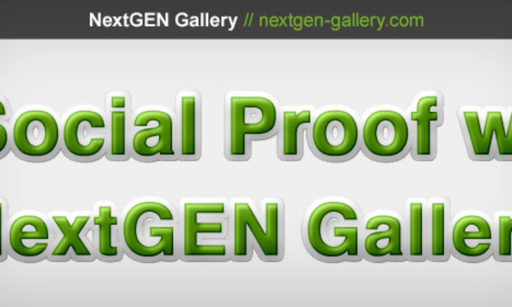 Social Proof With NextGEN Gallery