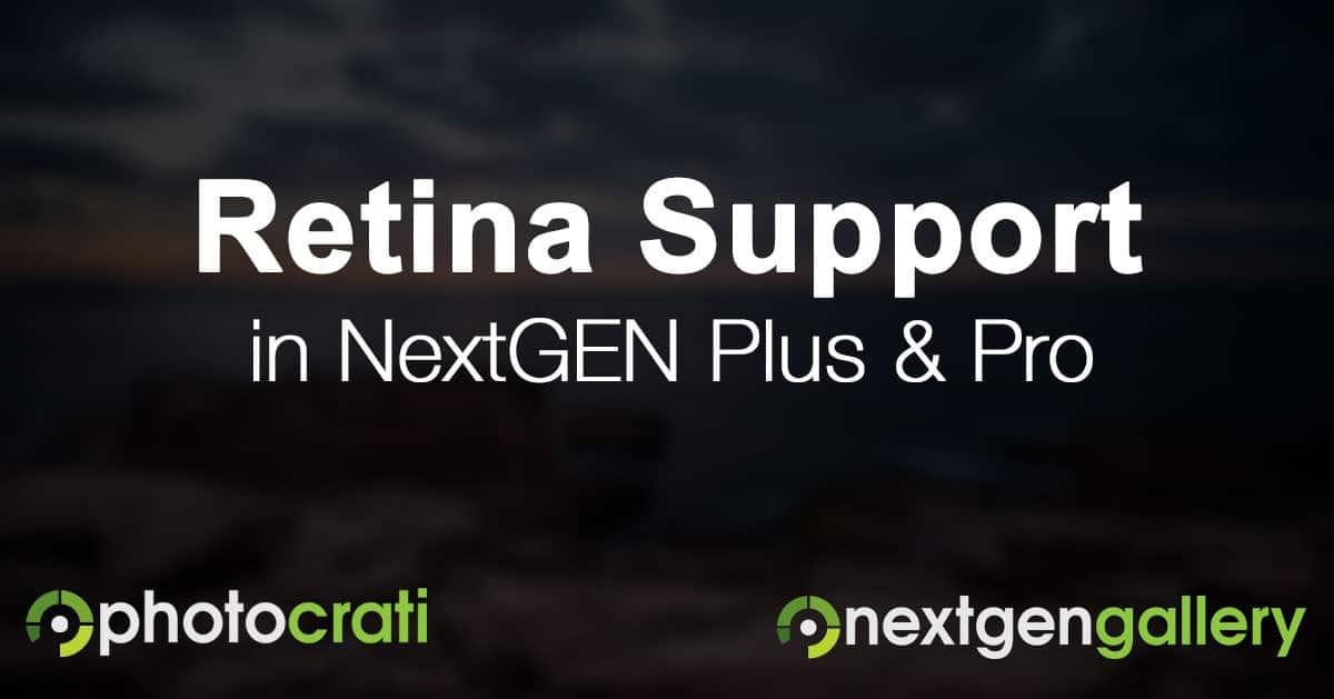 Introducing Retina Support