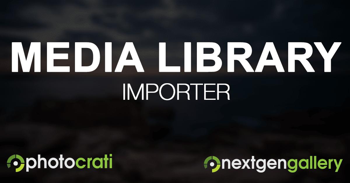 The NextGEN Gallery Media Library Importer