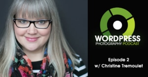 WordPress-photography-podcast-episode-02