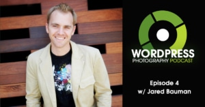 WordPress-photography-podcast-episode-04