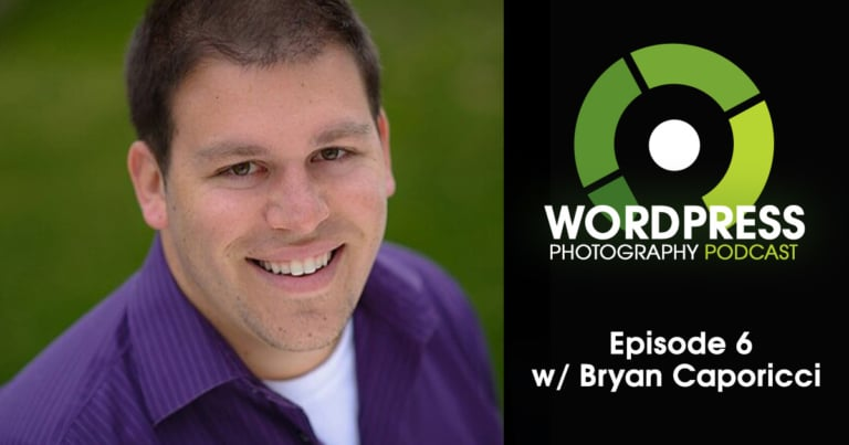 Episode 6 – Website Structure & Content Marketing w/ Bryan Caporicci
