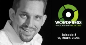 Episode 8 – Just Do It And Fail Through It w/ Blake Rudis