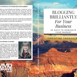 Blogging Brilliantly Now Available In Print