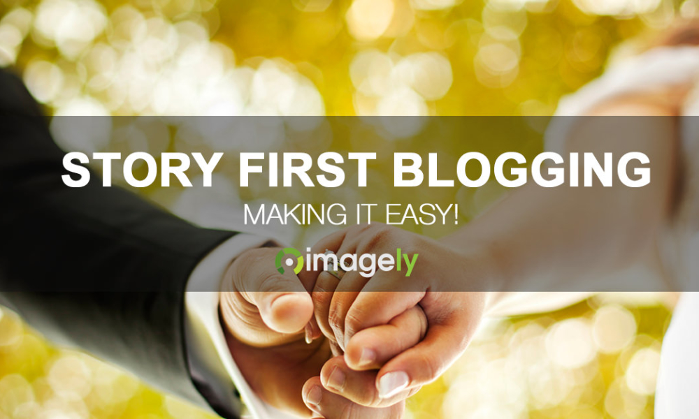Give Your Blog A Boost w/ Story First Blogging
