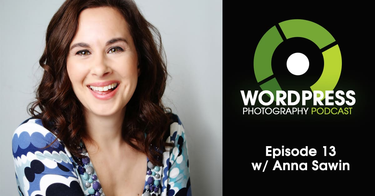 Episode 13 – Goodbye Squarespace Hello WordPress w/ Anna Sawin