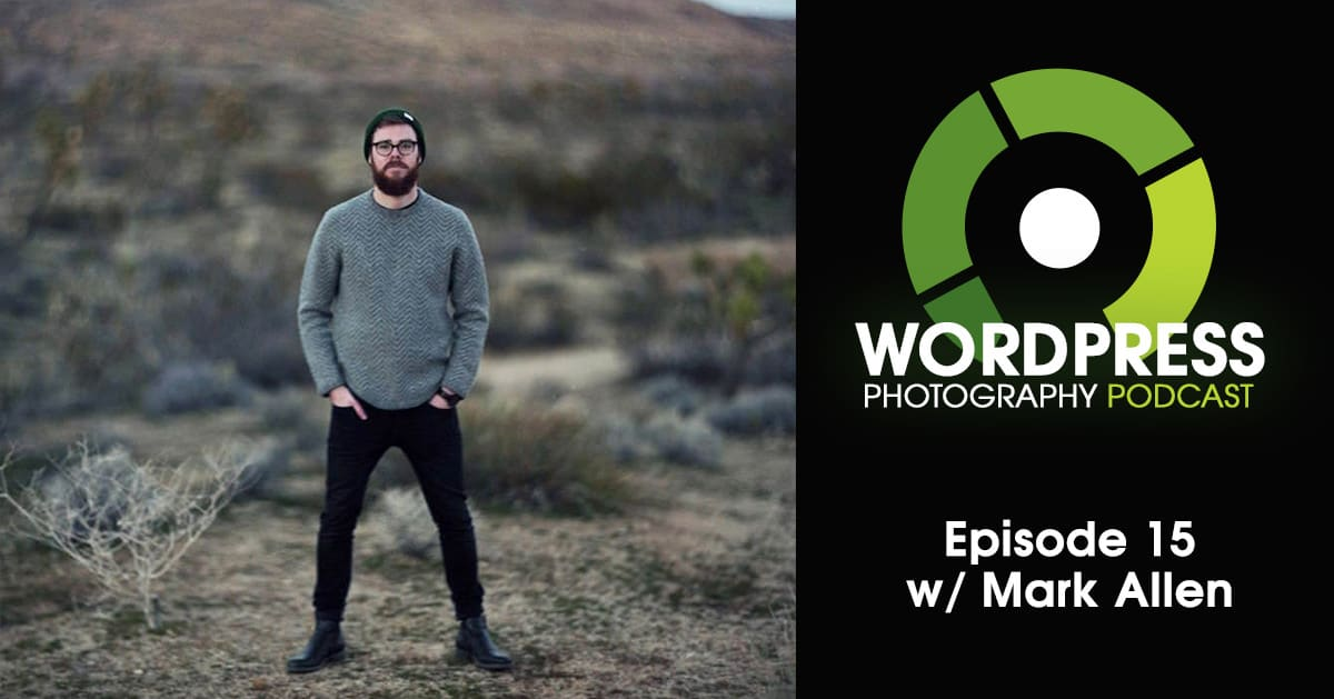 Episode 15 – Stop Slowing Down Your Site With Huge Images, Or Too Many w/ Mark Allen