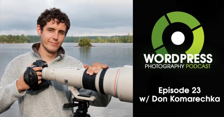 Episode 23 – Add A Narrative To The Image w/ Don Komarechka