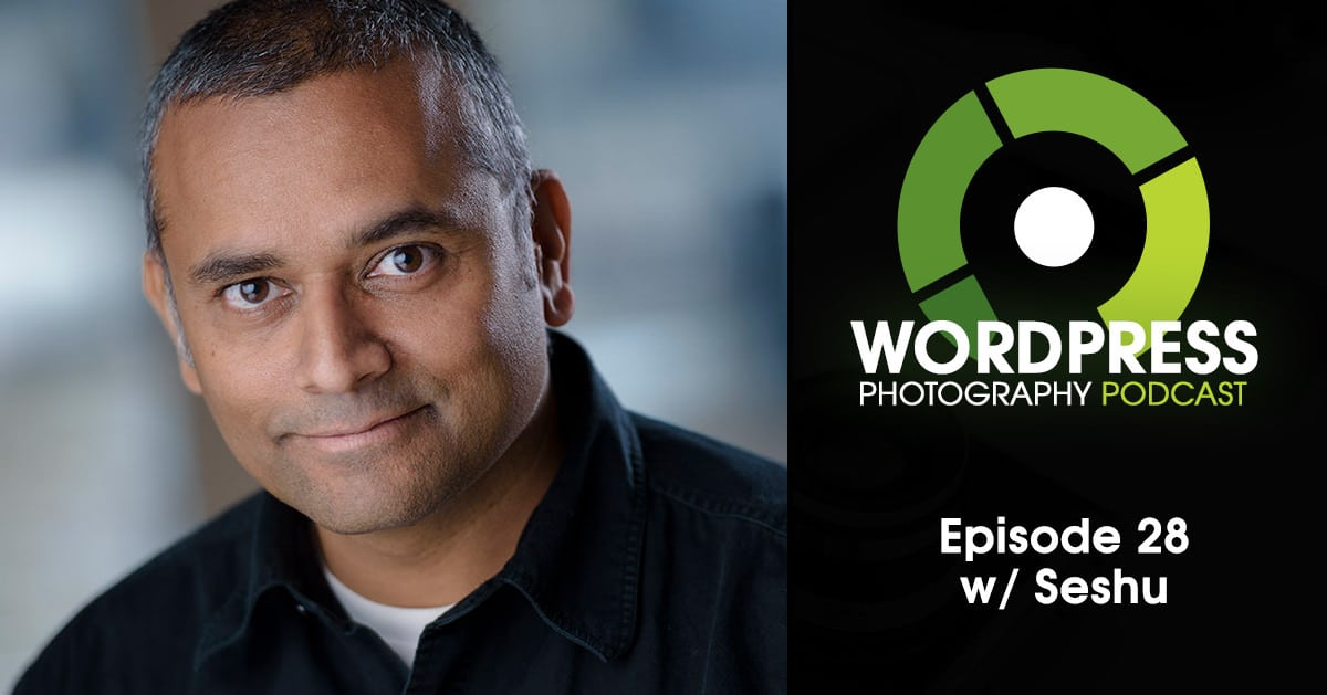 Episode 28 – Do The Work First w/ Seshu