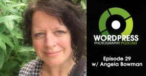 Episode 29 – Content Management For Your Photos w/ Angela Bowman