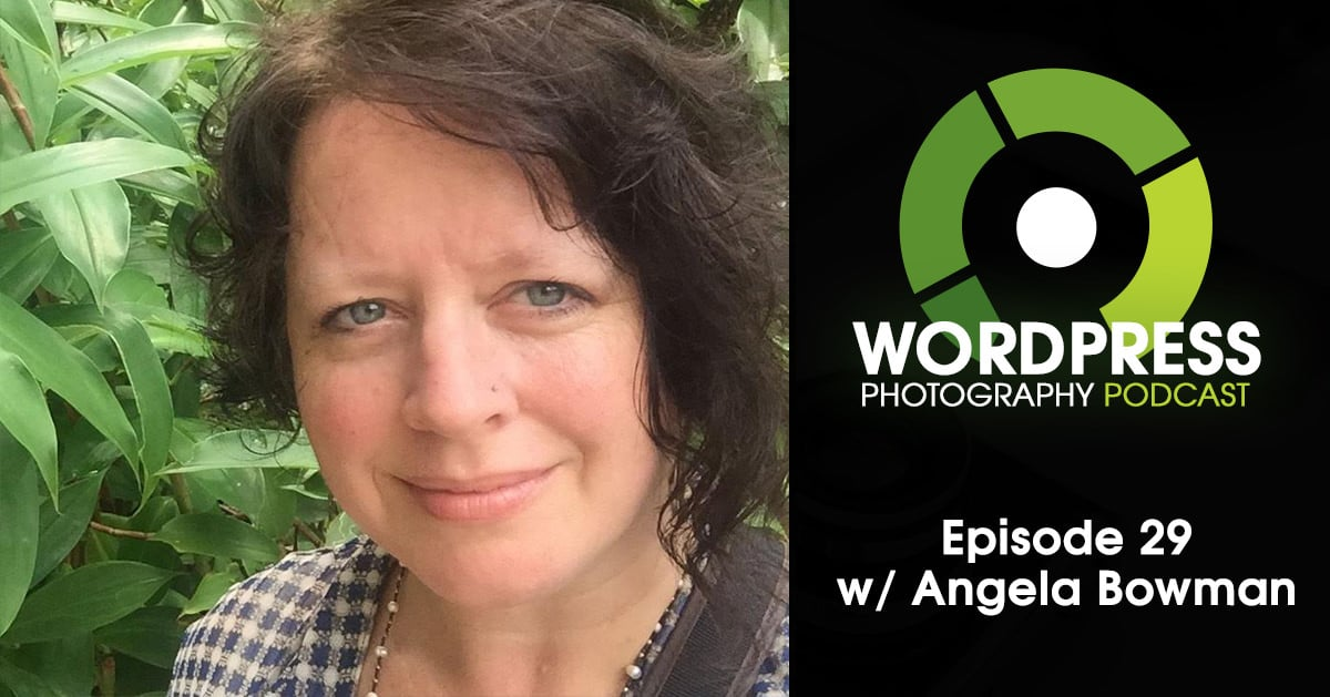 Episode 29 – Content Management For Your Photos w/ Angela Bowman