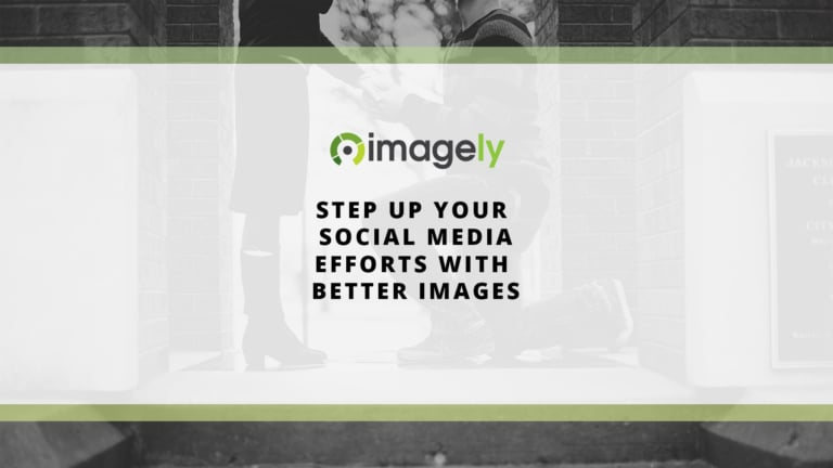Step up your social media efforts with better images