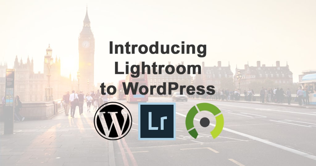 Introducing Adobe Lightroom to WordPress