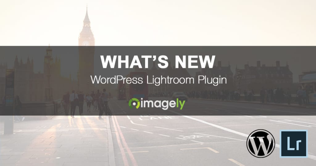 What's new with the WordPress Lightroom plugin from Imagely