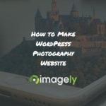How to Make WordPress Photography Website