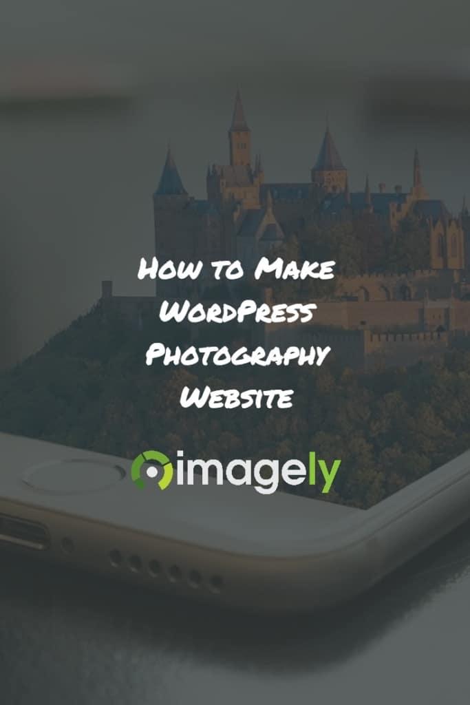 How to Make WordPress Photography Website