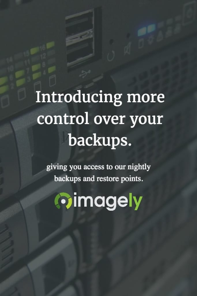 Introducing more control over your backups Imagely Hosting