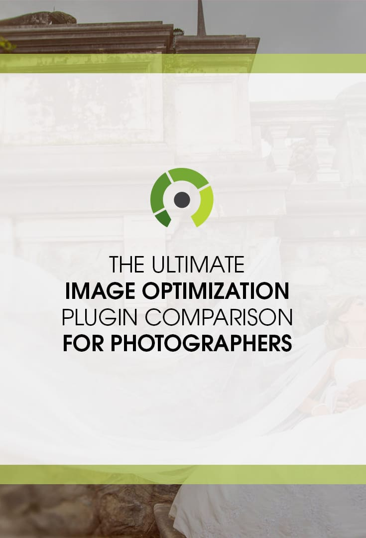 The Ultimate Image Optimization Plugin Comparison for Photographers