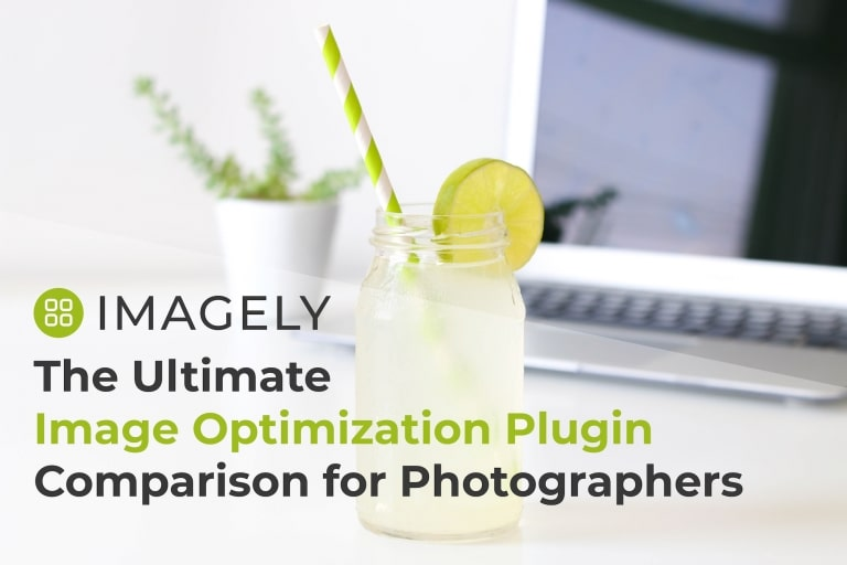 The Ultimate Image Optimization Plugin Comparison for Photographers