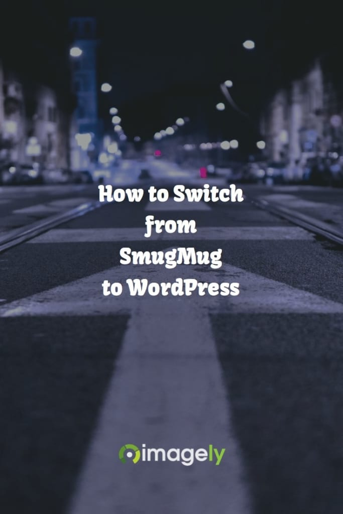 How to Switch from SmugMug to WordPress