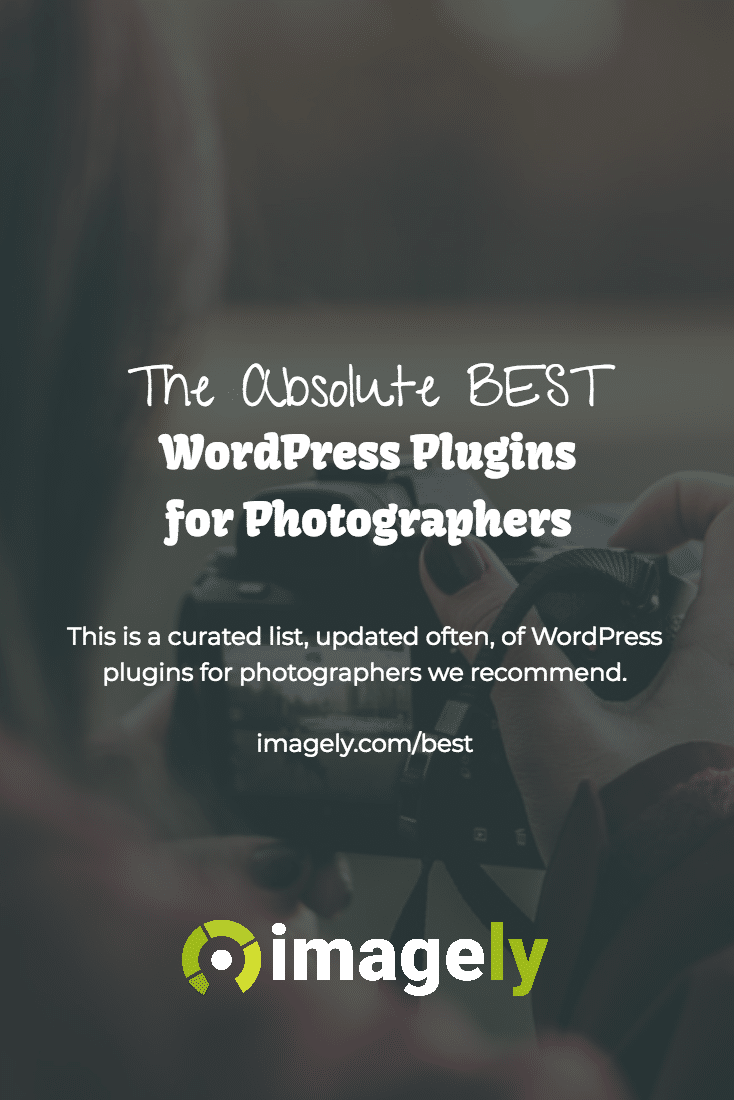 WordPress Plugins for Photographers - The Absolute Best!