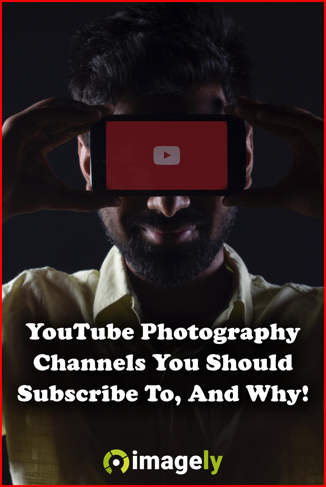 10 YouTube Photography Channels You Should Subscribe To, And Why