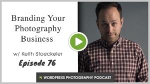 WordPress-photography-podcast-episode-76