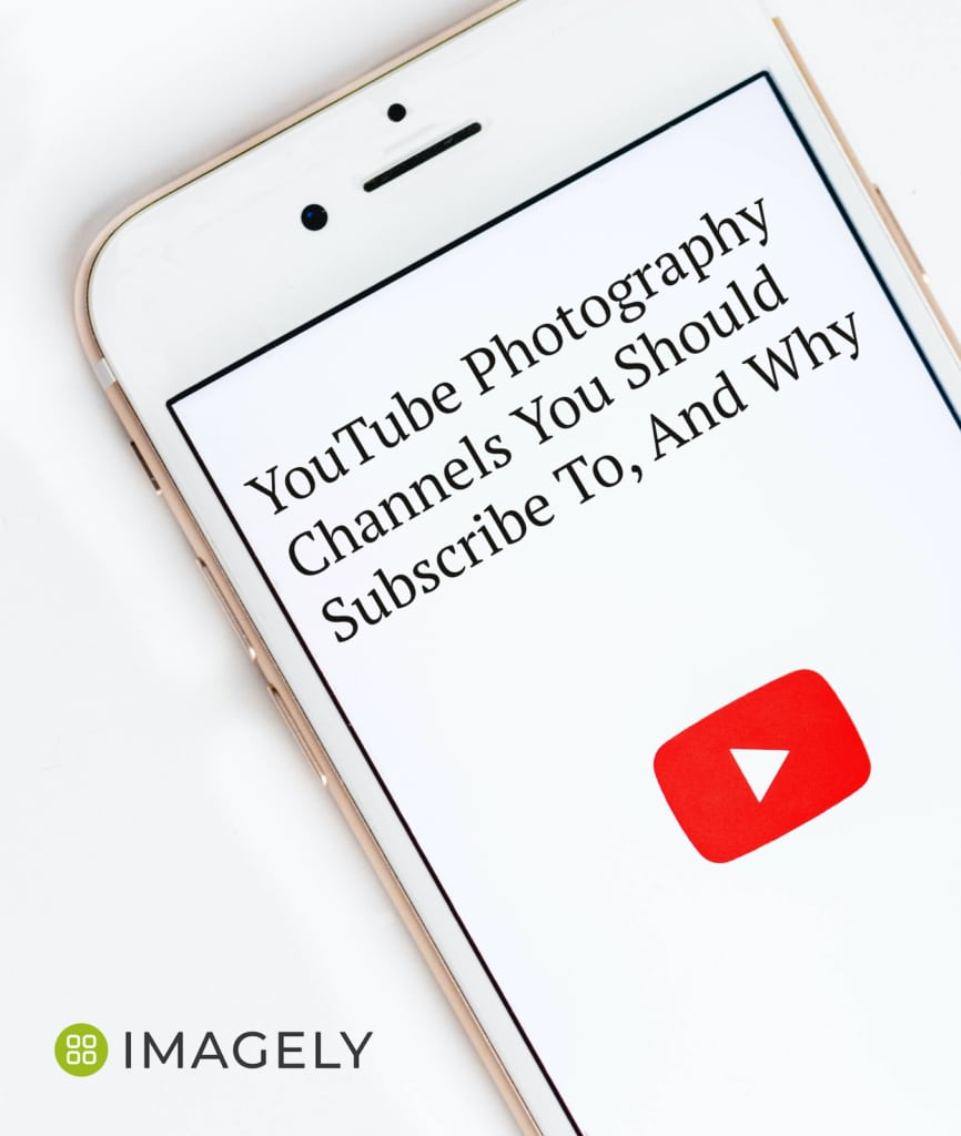 YouTube Photography Channels You Should Subscribe To, And Why