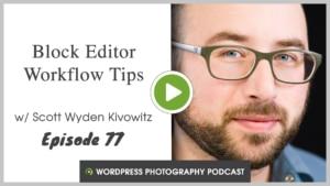 WordPress-photography-podcast-episode-77