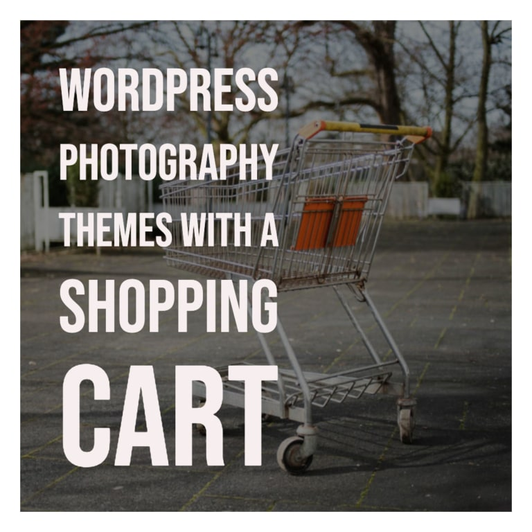 WordPress Photography Themes with a Shopping Cart
