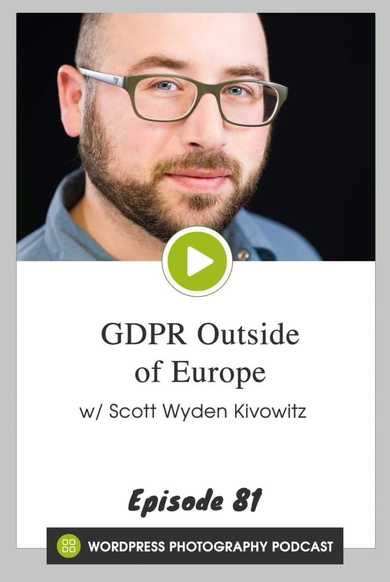 Episode 81 – GDPR Outside of Europe