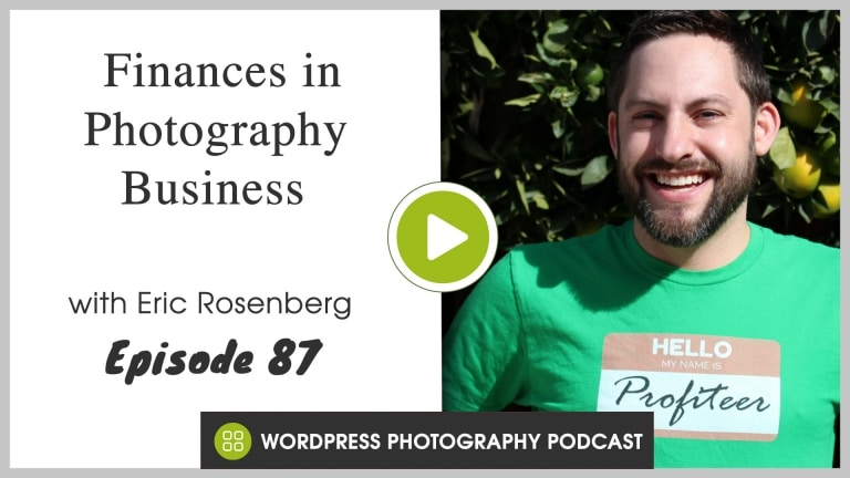 Episode 87 – Finances in Photography Business with Eric Rosenberg