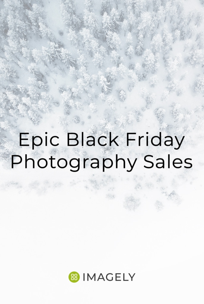 Epic Black Friday Photography Sales