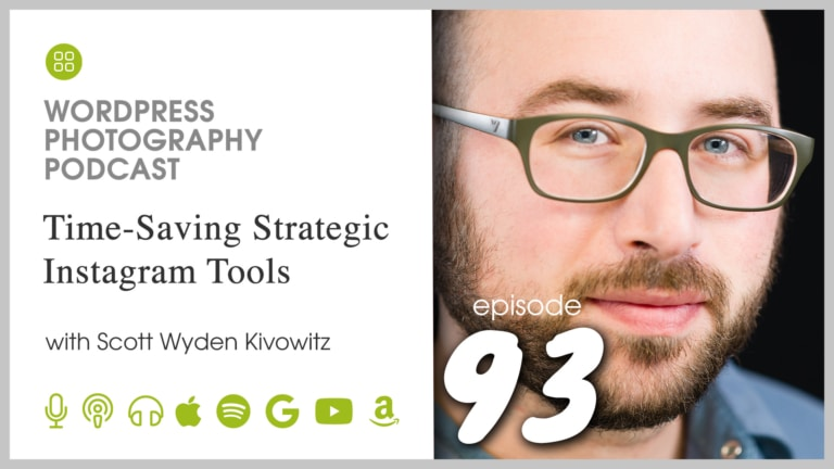 Episode 93 – Time-Saving Strategic Instagram Tools