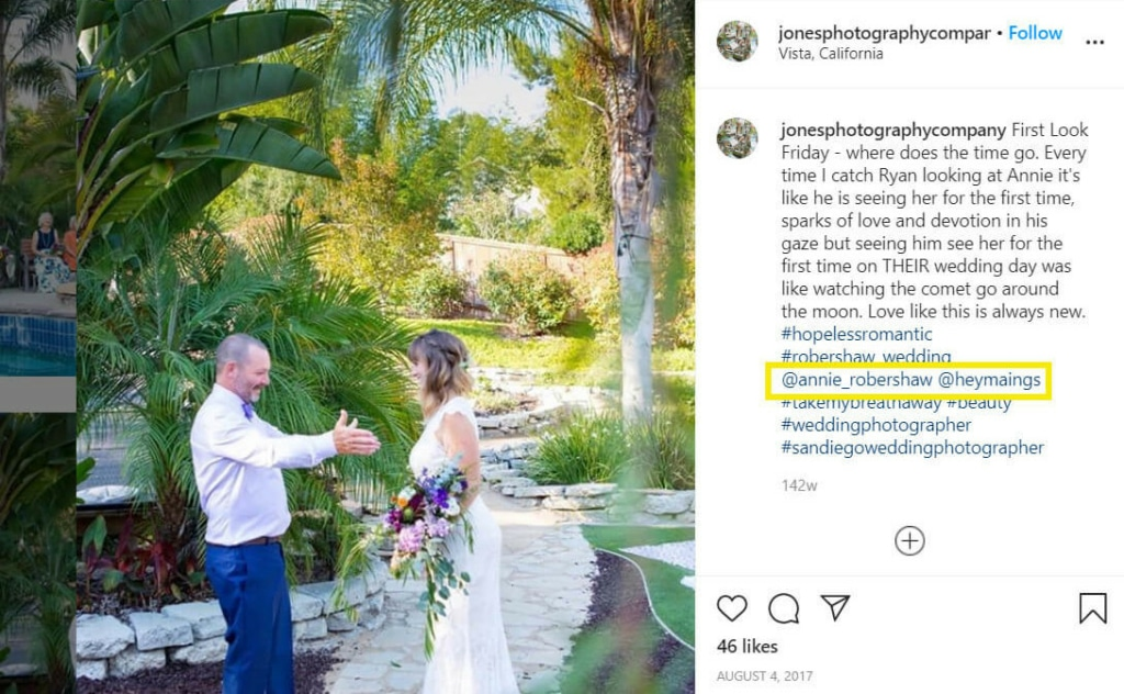 If you post a wedding shoot, for example, you can tag the relevant past customer (with their permission). This shows your audience that you have happy previous customers: