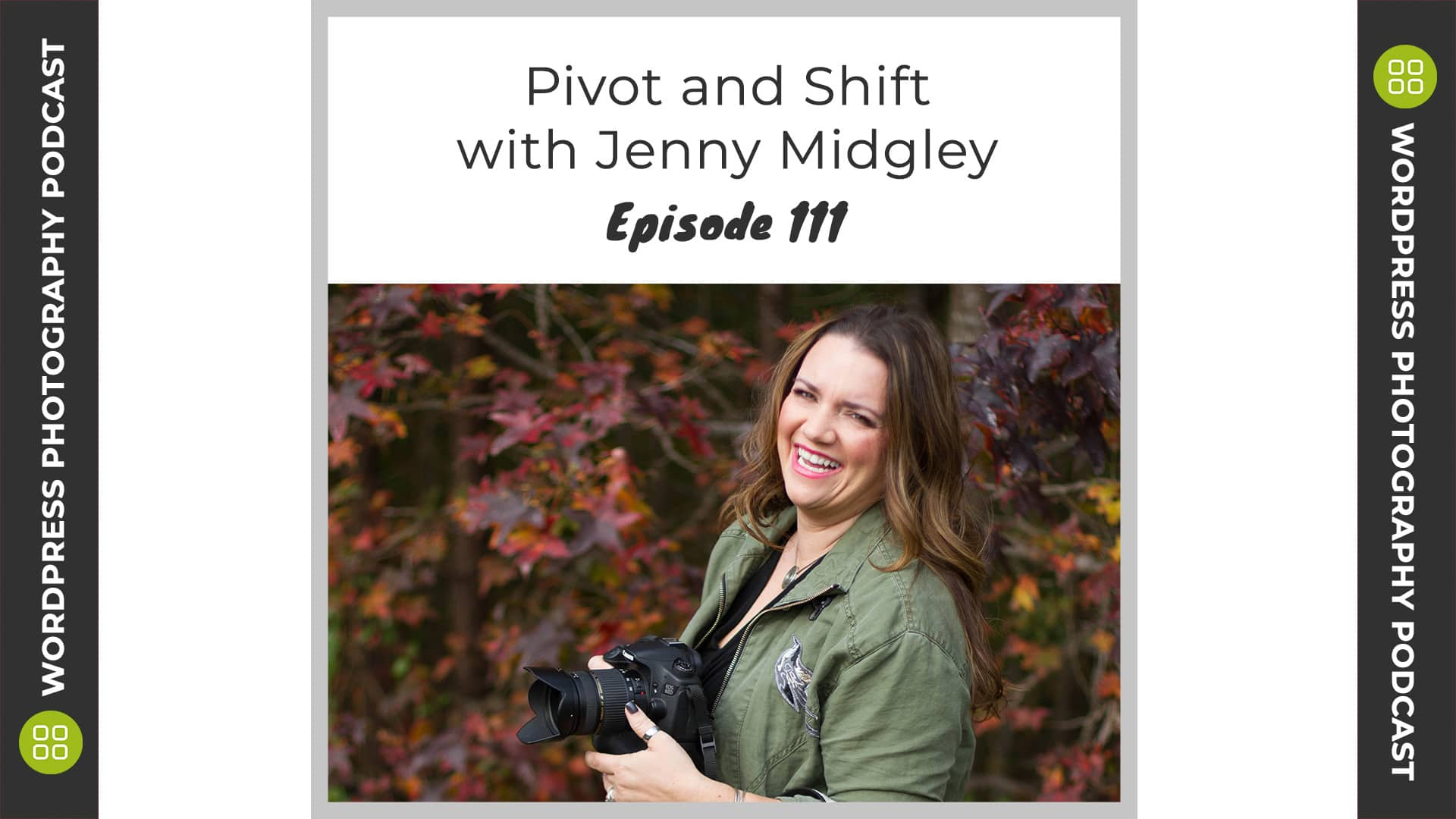 Episode 111 – Pivot and Shift with Jenny Midgley