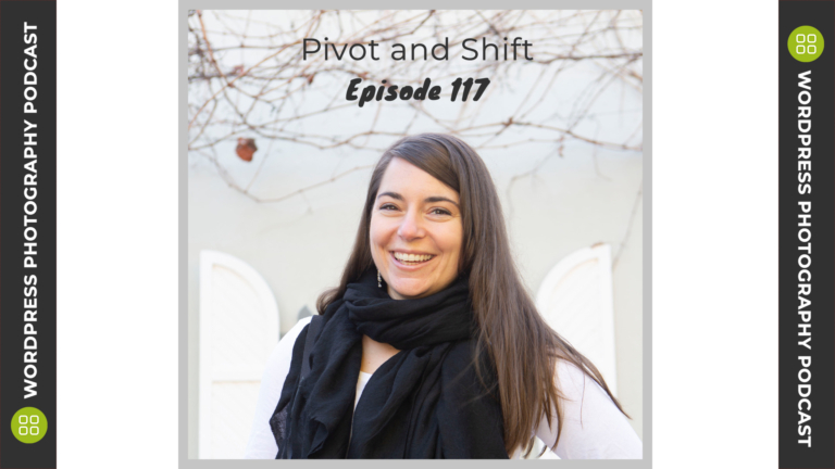 Episode 117 – Pivot and Shift with Jamie Rose